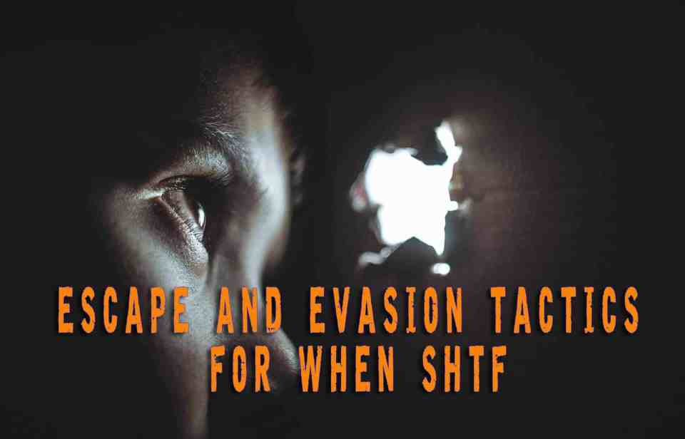 Escape and Evasion Tactics for When S Really Hits the Fan
