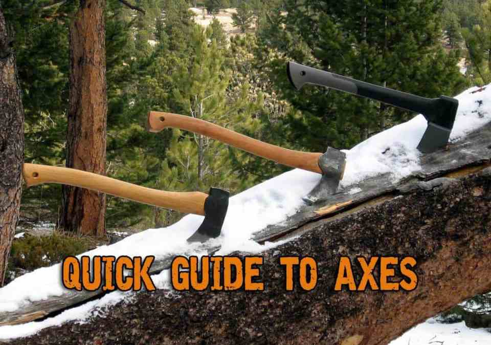 Quick Guide To Axes – Getting The Right Axe