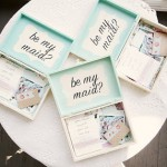 {Wedding Fever: Asking Your Bridesmaids to be Maids}