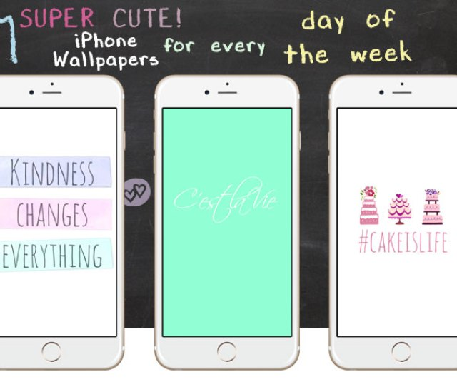 Super Cute Iphone Wallpapers For Every Day Of The Week