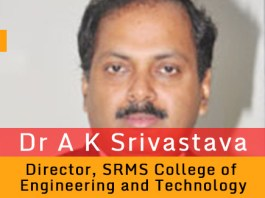 Collaborative learning with more emphasis on projects is focus of our teaching-learning process: Dr A K Srivastava, Director, SRMS College of Engineering and Technology