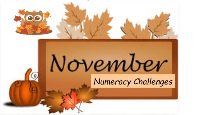NUMERACY CHALLENGES FOR NOVEMBER