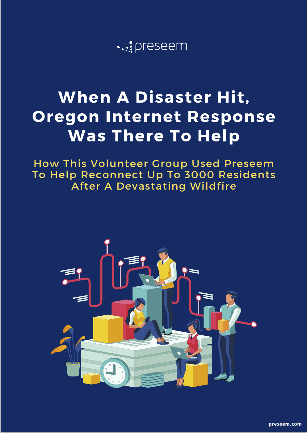 Preseem Success Story: When A Disaster Hit, Oregon Internet Response Was There To Help