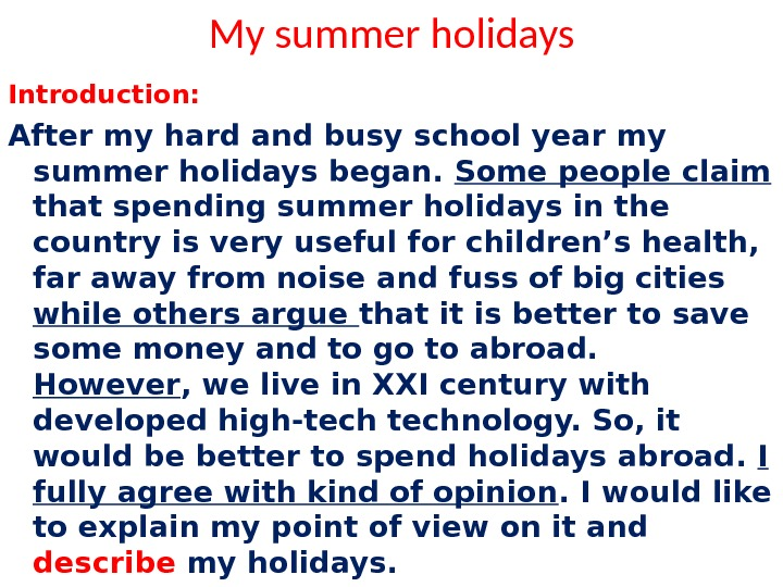 Essay my favourite holiday destination
