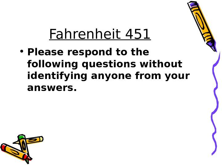 Fahrenheit 451 by by Ray Bradbury Nosy