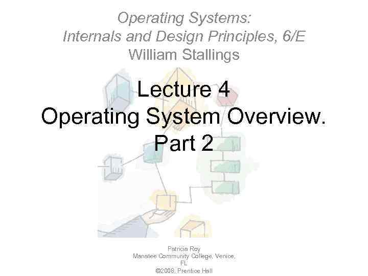 Operating Systems Internals And Design Principles 6 E William