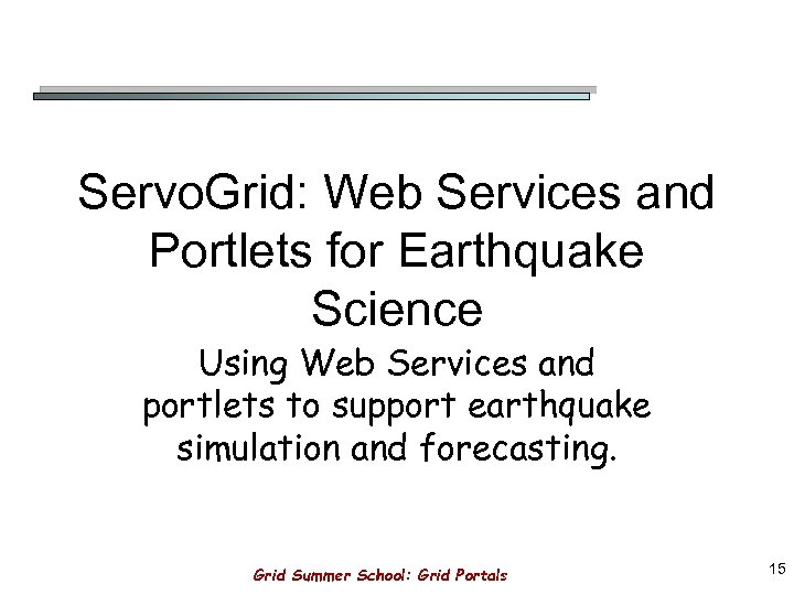 Grid Portals A User s Gateway to the