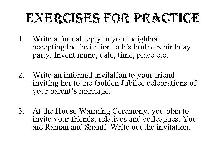 replies formal and informal marking