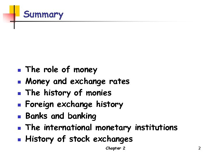 International Financial Management Chapter 2 The history of