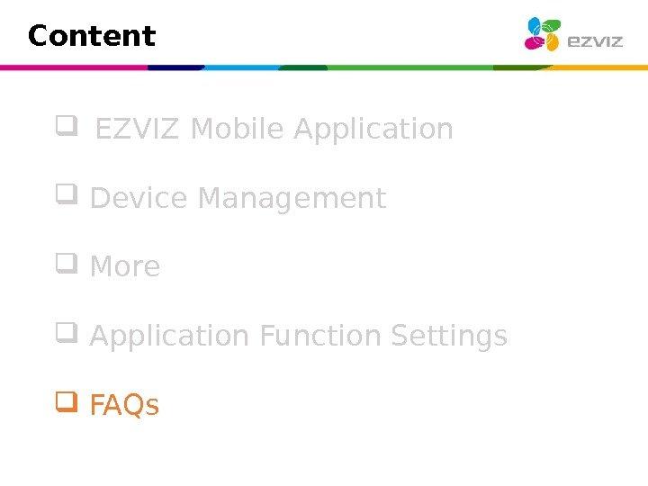 2/10/17 EZVIZ Mobile APP Introduction Content