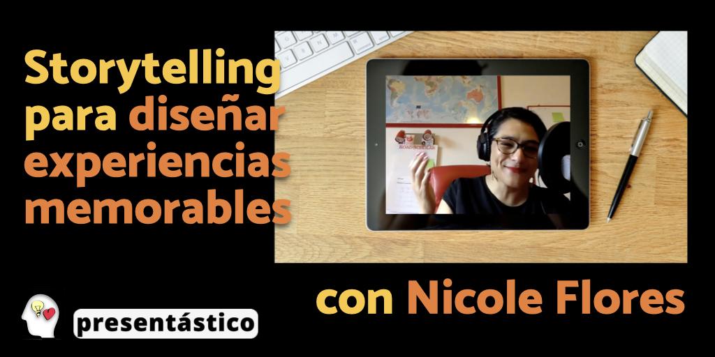 EP 86 Storytelling para diseñar experiencias memorables, con Nicole Flores