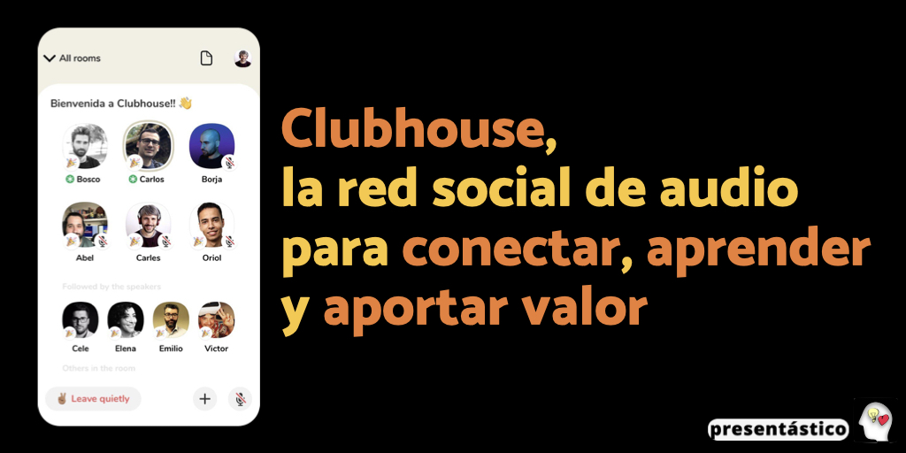 Clubhouse, la red social de audio para conectar, aprender y aportar valor