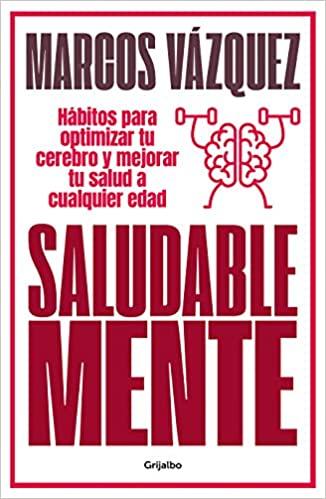 """Portada del libro """"Saludable Mente"""" de Marcos Vázquez"""