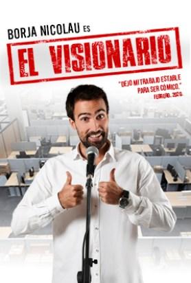 Borja Nicolau es EL VISIONARIO