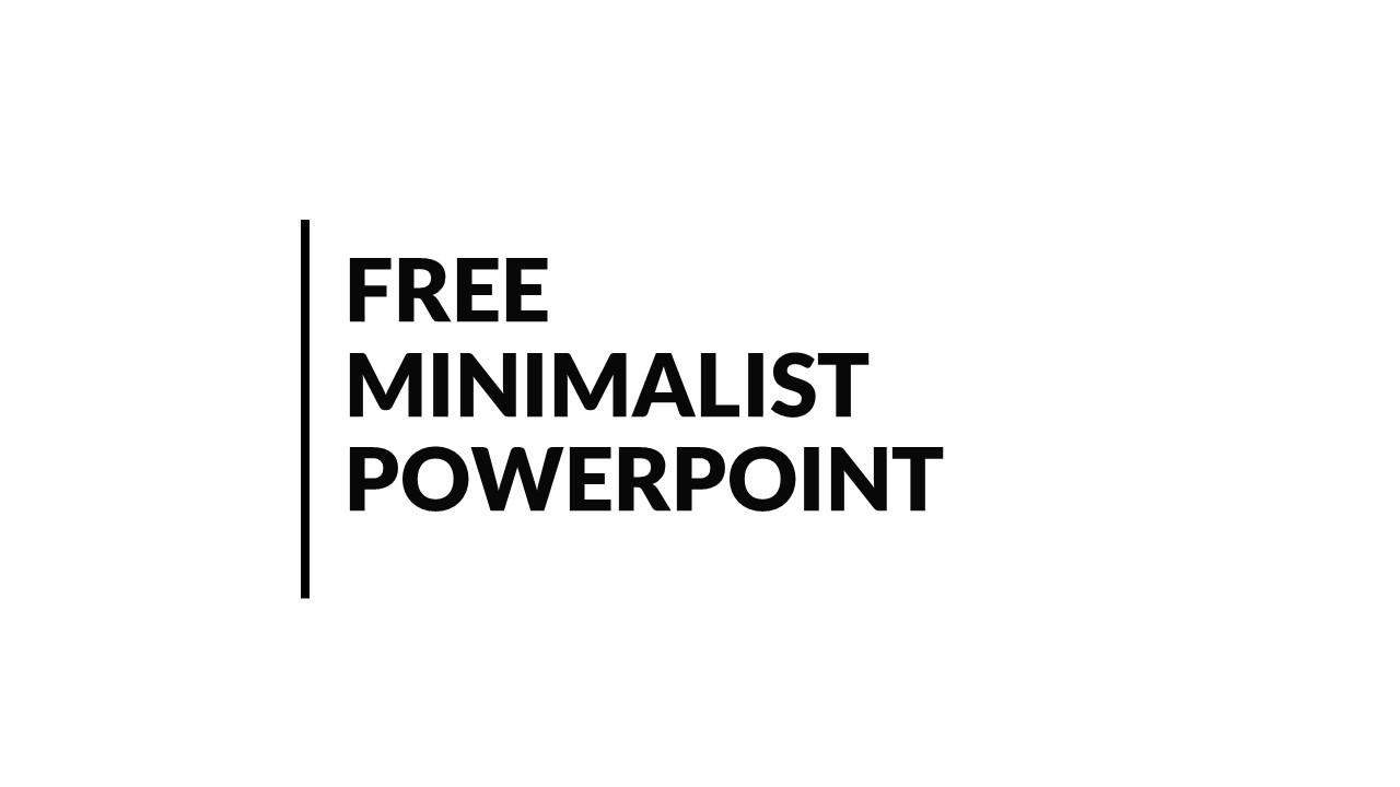 Free Minimal PowerPoint Template and Google Slides Minimal
