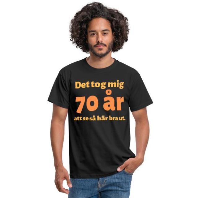 T-shirt herr - Det tok mig 70 år att se så här bra ut Image