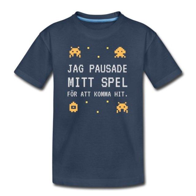 T-shirt barn - Jag pausade mitt spel för att komma hit Image