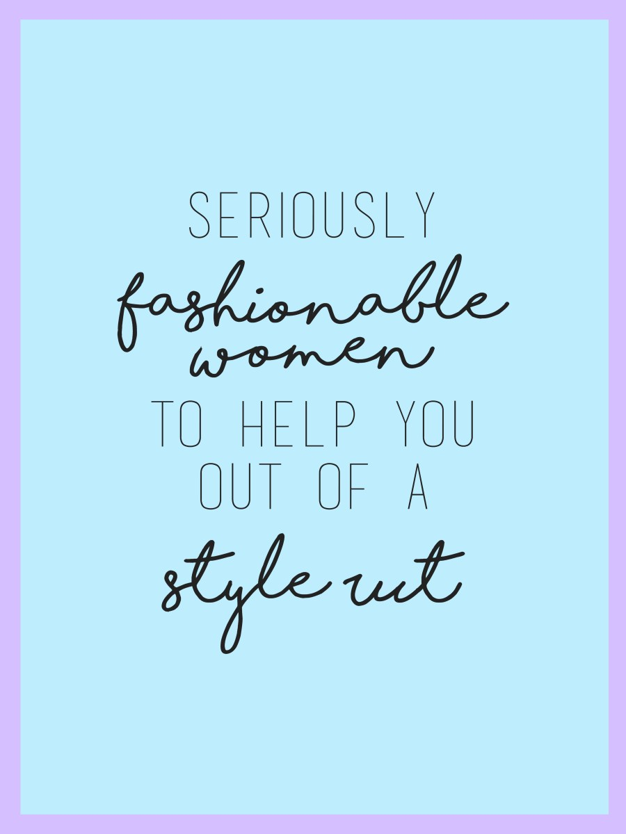 Women Inspiring Women: Seriously Fashionable Instagram Accounts to Get Out of Your Style Rut
