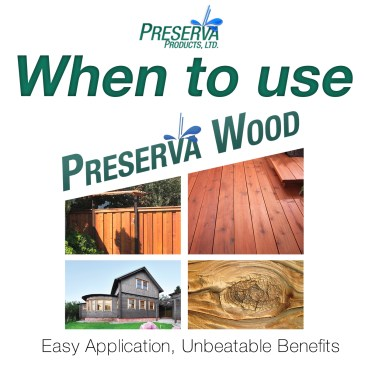 When to Use Preserva Wood®