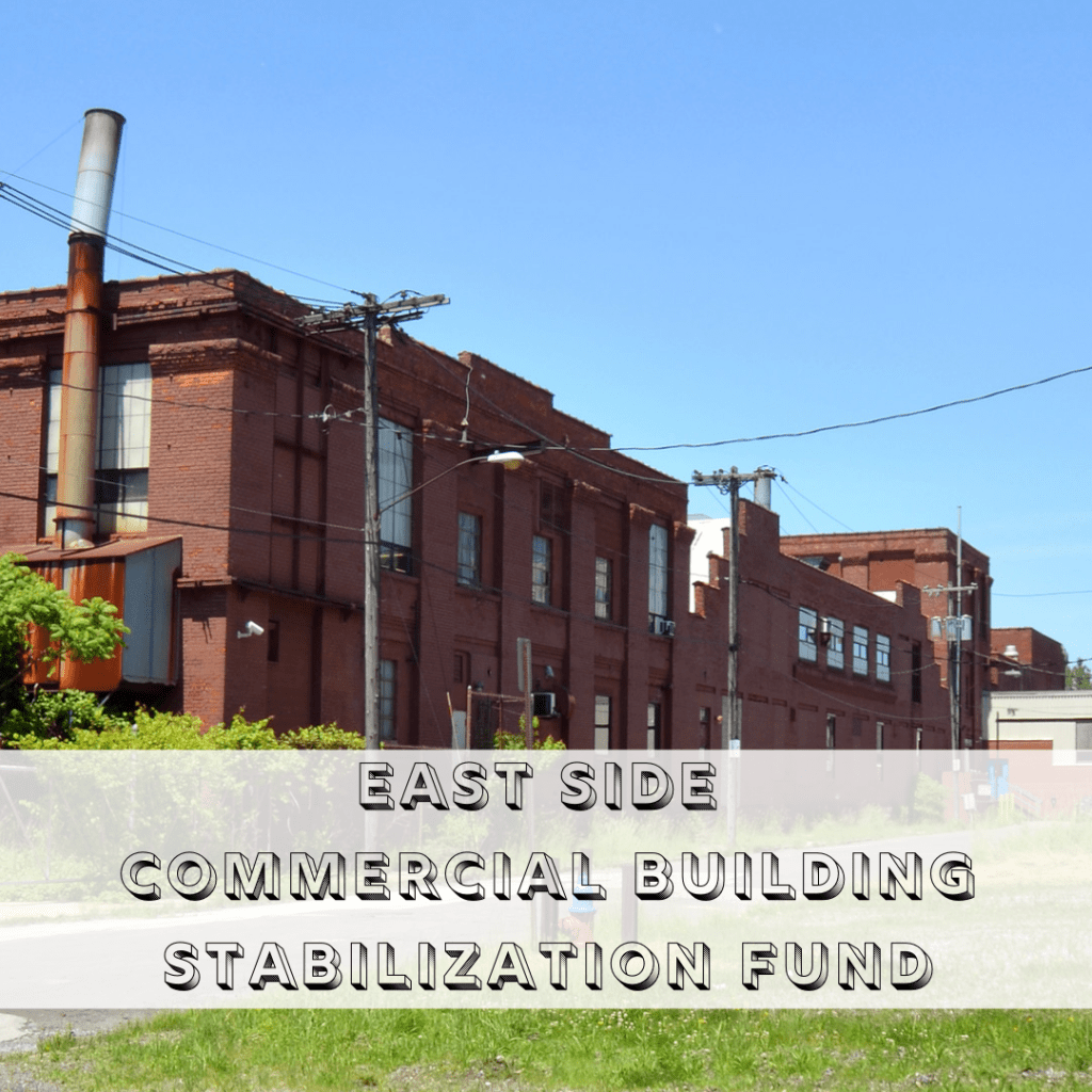 East Side Commercial Building Stabilization Fund