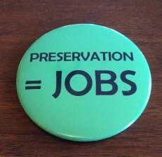 Preservation = Jobs
