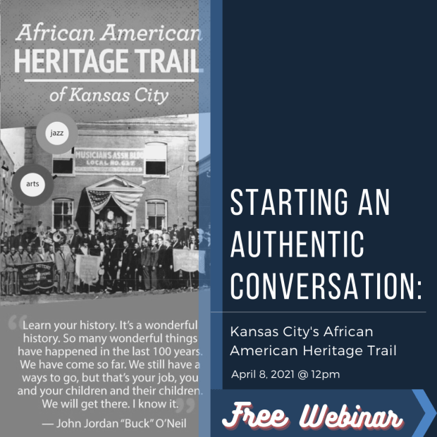 Starting an Authentic Conversation: Kansas City's African American Heritage Trail