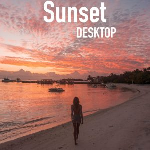 Sunset Desktop - Meryl Denis Presets