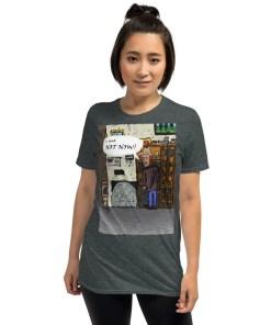 Not Now! - T-shirt