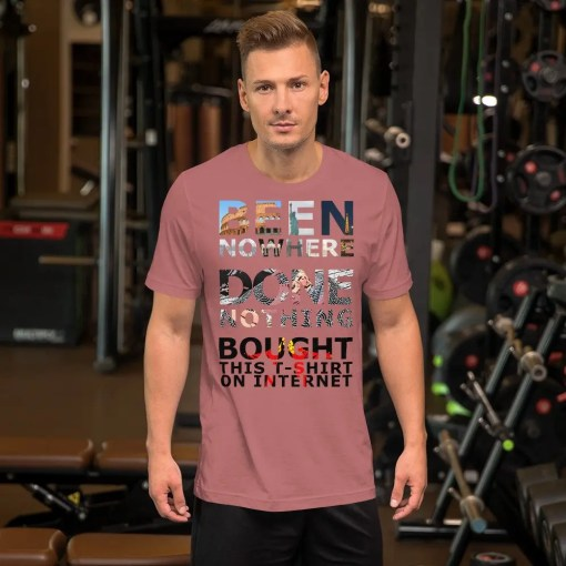 been nowhere done nothing - T-shirt