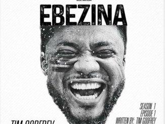 VIDEO : Tim Godfrey – Ebezina mp4 download