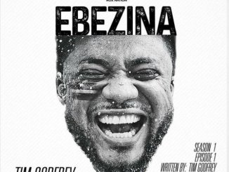 Tim Godfrey – Ebezina lyrics