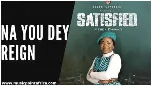 Mercy Chinwo – Na You Dey Reign lyrics