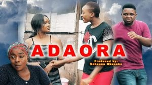 Nollywood Movie:- Adaora mp4 download