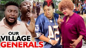 Nollywood Movie:- Our Village Generals mp4 download