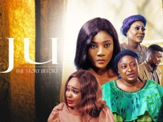 Iju The Story Before – Nollywood Movie Download