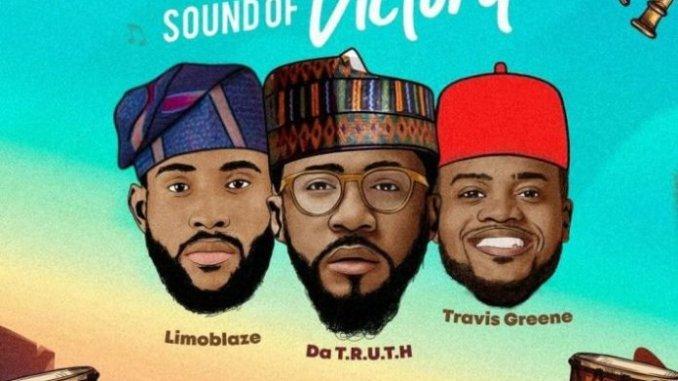 Limoblaze & Da TRUTH Ft. Travis Greene – Sound of Victory Lyrics