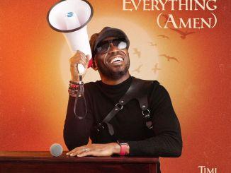 Timi Dakolo – Everything mp3 download