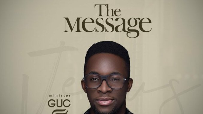GUC – The Message Album download