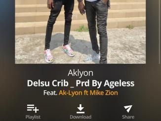 Ak-Lyon ft Mike Zion - Delsu crib mp3 download