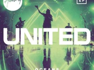 Hillsong United – Oceans (Where Feet May Fail) mp3 download