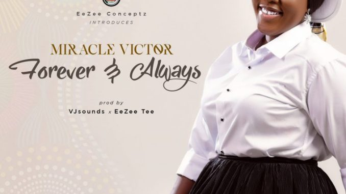Miracle Victor – Forever & Always mp3 download