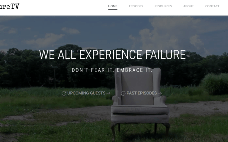 Failure TV Inspires Entrepreneurs to Embrace Failure as Part of Growth