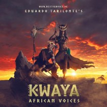 Best Service releases KWAYA African Voices by Eduardo Tarilonte