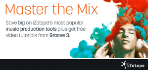 Master The Mix this March with iZotope