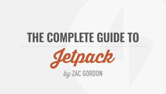 Complete Guide to Jetpack