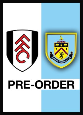 Fulham v Burnley pre-order official match-day programme