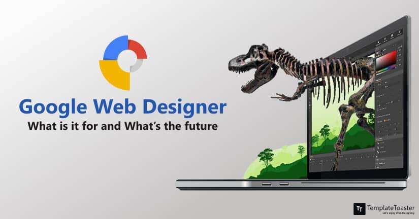 Google Web Designer - Untuk apa dan untuk apa masa depan?