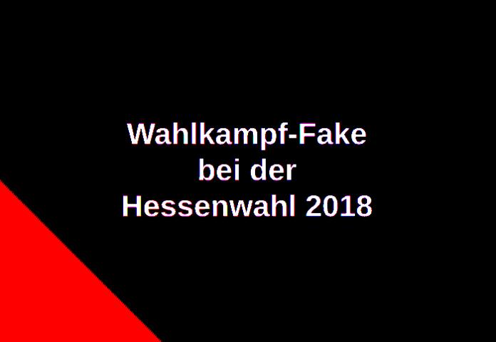 Wahlkampf-Fake bei9 der Hessenwahl 2018