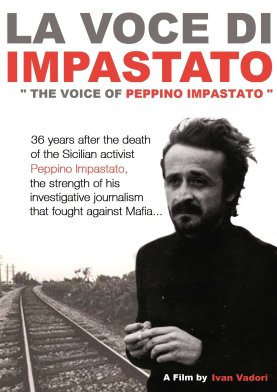 """The Voice Of Peppino Impastato"""" by Ivan Vadori. In Italian with English subtitles"