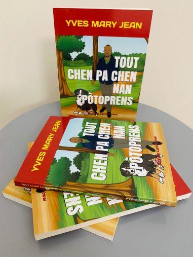 Tout Chen Pa chen nan potoprens / Yves Mary Jean